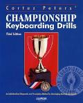 Cortez Peters' Championship Keyboarding Drills An Individualized Diagnostic/Prescriptive Met...
