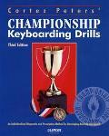 Cortez Peters' Championship Keyboarding Drills An Individualized Diagnostic/Prescriptive Met...
