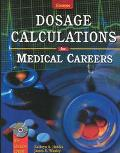 Glencoe Dosage Calculations for Medical Careers