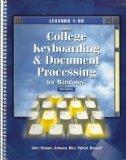 Gregg College Keyboarding and Document Processing for Windows: Lessons 1-60