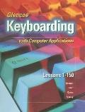 Glencoe Keyboarding With Computer Applications Lessons 1-150 Complete Course