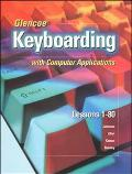 Glencoe Keyboarding Amd Computer Applications Lessons 1-80