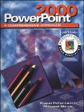 Powerpoint 2000:A Comprehensive Approach Expert User
