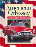 American Odyssey The United States in the Twentieth Century