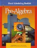 Block Scheduling Booklet (Glencoe Pre-Algebra An Integrated Transition to Algebra&Geometry)