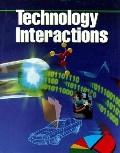 Technology Interactions