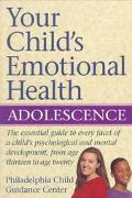 Your Child's Emotional Health: Adolescence