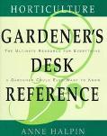Horticulture Gardener's Desk Reference - Anne Moyer Halpin - Hardcover