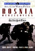 Atlas of War and Peace: Bosnia Herzegovina