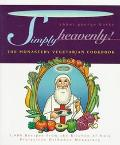 Simply Heavenly!: The Monastery Vegetarian Cookbook