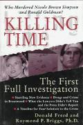 Killing Time: The First Full Investigation