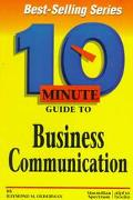 10 Minute Guide to Business Communications
