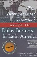 International Traveller's Guide to Doing Business in Latin America