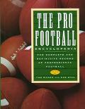 Pro Football Encyclopedia: The Complete and Definitive Record of Professional Football