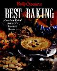 Betty Crocker's Best of Baking More Than 350 of America's Favorite Recipes