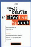 Arco How to Write and Deliver an Effective Speech