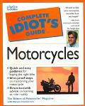 Complete Idiot's Guide to Motorcycles