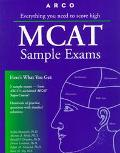 Arco Everything You Need to Score High McAt Sample Exams