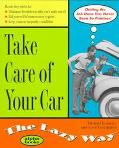 The Take Care of Your Car the Lazy Way - Michael Michael Kennedy - Paperback