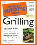 Complete Idiot's Guide to Grilling