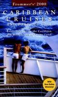 Frommer's Caribbean Cruises and Ports of Call 2000