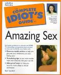 The Complete Idiot's Guide to Amazing Sex - Sari Locker - Paperback