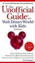 Unofficial Guide to Walt Disney World with Kids 2000