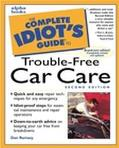 The Complete Idiot's Guide to Trouble-Free Car Care, Second Edition - Dan Ramsey
