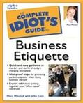 Complete Idiot's Guide to Business Etiquette