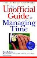 Unofficial Guide to Managing Time