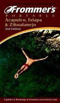 Frommer's Portable Acapulco, Ixtapa, and Zihatanejo