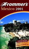 Frommer's Mexico 2001