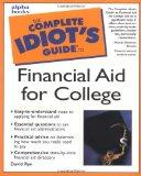 Complete Idiot's Guide to Financial Aid for College