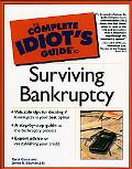 Complete Idiot's Guide to Surviving Bankruptcy