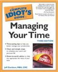 Complete Idiot's Guide to Managing Your Time