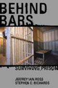 Behind Bars Surviving Prison