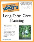 Complete Idiot's Guide to Long-Term Care Planning