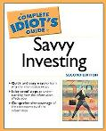 Complete Idiot's Guide to Savvy Investing