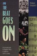 And the Beat Goes on An Introduction to Popular Music in America, 1840 to Today