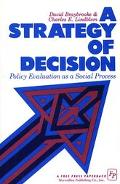 Strategy of Decision Policy Evaluation As a Social Process