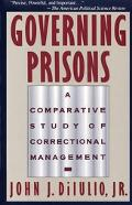 Governing Prisons A Comparative Study of Correctional Management