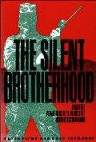 The Silent Brotherhood: Inside America's Racist Underground