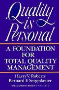 Quality Is Personal A Foundation for Total Quality Management
