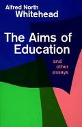 Aims of Education and Other Essays