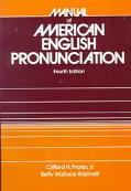 Manual of American English Pronunciation - Clifford H. Jr. H. Prator - Paperback - 4th ed