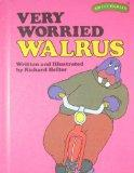 Very Worried Walrus (Sweet Pickles Series)
