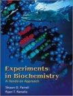 Experiments in Biochemistry A Hands-On Approach  A Manual for the Undergraduate Laboratory