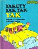 Yakety Yak Yak Yak (Sweet Pickles Series)