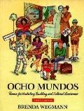Ocho Mundos Themes for Vocabulary Building and Cultural Awareness