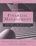 Financial Management: Theory and Practice (9th Edition, Study Guide)